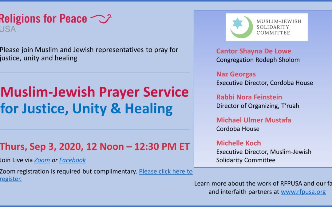 Sep 3: Muslim-Jewish Prayer Service for Justice, Unity & Healing