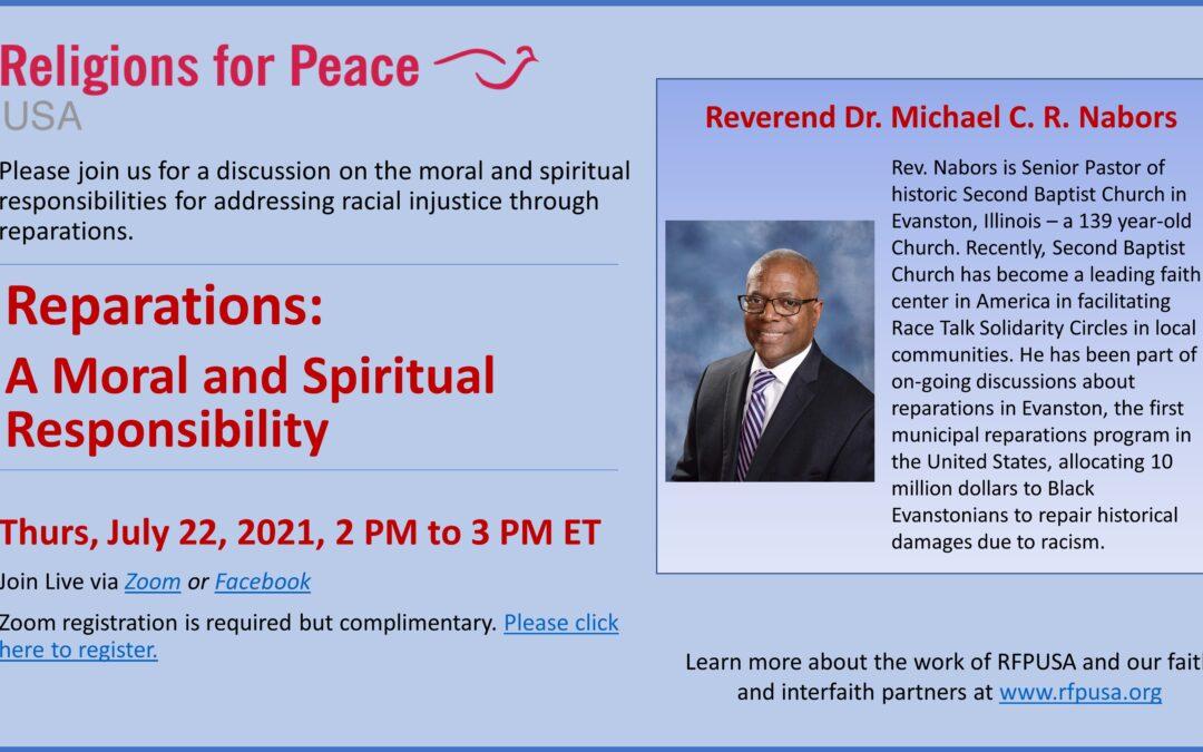 July 22 – Reparations: A Moral & Spiritual Responsibility